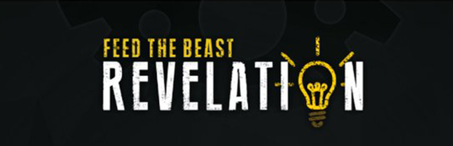 Feed The Beast - Revelation
